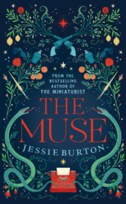 February 2017 – The Muse- by Jessie Burton