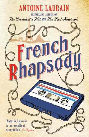 November 2016 – French Rhapsody by Antoine Laurain