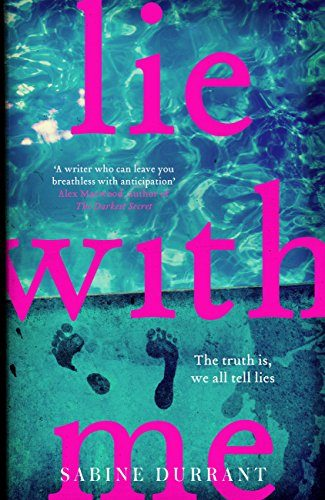 June 2017- Lie With Me by Sabine Durrant