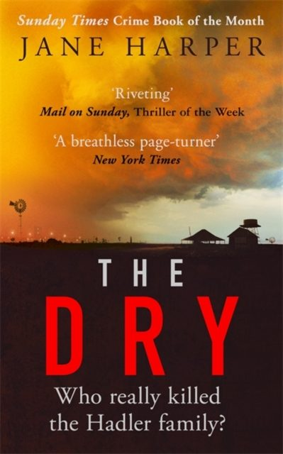 July 2017-  The Dry by Jane Harper