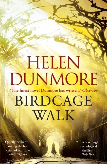 November 2017 – Birdcage Walk by Helen Dunmore