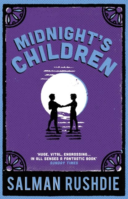December/Januaray 2017/18 – Midnight's Children by Salman Rushdie